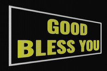 God Bless You Yellow Text On D...