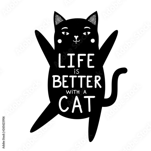 Fotografie, Obraz  Vector illustration with black kitten and lettering quote - life is better with a cat