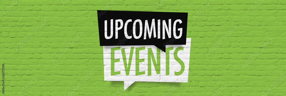 Fototapety, obrazy: Upcoming events