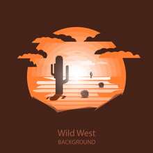 Wild West Landscape.Cactus And...