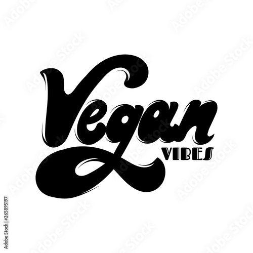 Vegan vibes. Vector hand drawn lettering isolated.