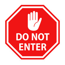 Do Not Enter Sign With Hand Sy...