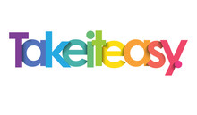TAKE IT EASY. Colorful Typography Banner