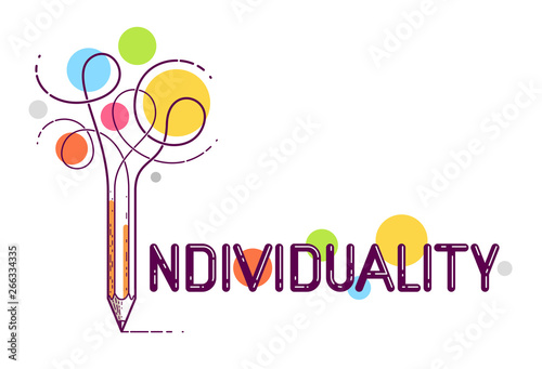 Obraz Individual word with pencil instead of letter I, individuality and personality concept, vector conceptual creative logo or poster made with special font. - fototapety do salonu
