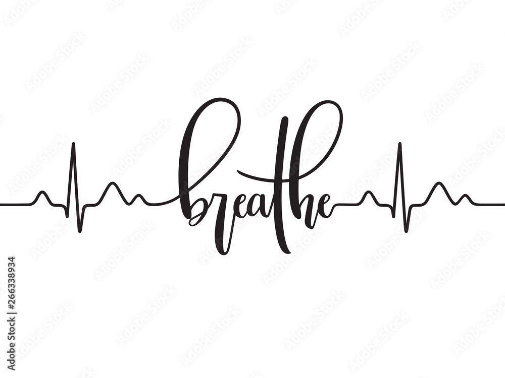 Fototapeta Cardiogram line forming word Breathe. Modern calligraphy, hand written