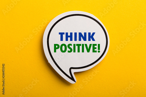 Think Positive Speech Bubble Isolated On Yellow Background Wallpaper Mural