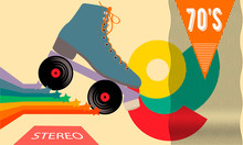 Retro Poster In The Style Of The 70s. Roller Skates, Stars, Music And Records. Vector Illustration.