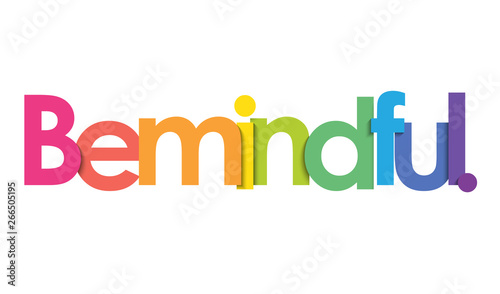 BE MINDFUL. vector rainbow typography banner Wallpaper Mural