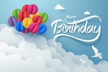 Paper Art Of Happy Birthday Calligraphy Hand Lettering With Colorful Balloon