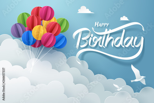 Photo Paper art of happy birthday calligraphy hand lettering with colorful balloon