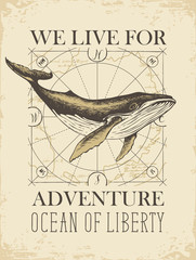 Vector banner with big hand-drawn whale on the background of old map in retro style. Illustration on the theme of travel, adventure and discovery with words We live for adventure