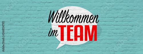 Fototapety, obrazy: Willkommen im Team