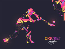 Creative Banner Or Poster Design With Batsman Character In Abstract Style For Cricket League.