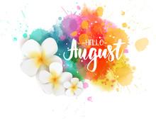 Hello August - Floral Summer C...
