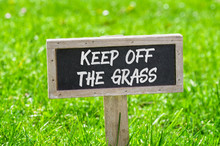 Sign On A Green Lawn - Keep Of...