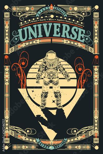 Astronaut in outer space. Universe slogan. Sci-fi ornamental print, t-shirt design