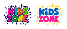Kids Zone Cartoon Logo. Set Of...