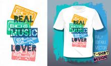 Real Music Lover Lettering Slogan Retro Sketch Style Tape Cassette For T Shirt Design Print Posters Kids Boys Girls. Hand Drawn Vector Illustration.