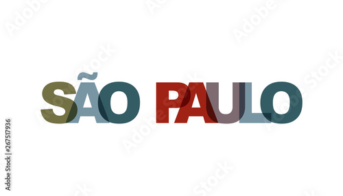 Sao Paulo, phrase overlap color no transparency. Concept of simple text for typography poster, sticker design, apparel print, greeting card or postcard. Graphic slogan isolated on white background.
