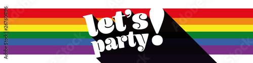 Foto op Plexiglas Hoogte schaal Let's party on rainbow colours banner