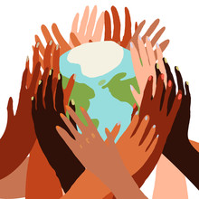 Illustration Of A People's Hands With Different Skin Color Together Holding Planet Earth. Race Equality, Feminism, Tolerance, Climate Change, Ecology, Global Warming Concept Art In Minimal Style.