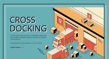 Cross Docking Logistics. Truck...