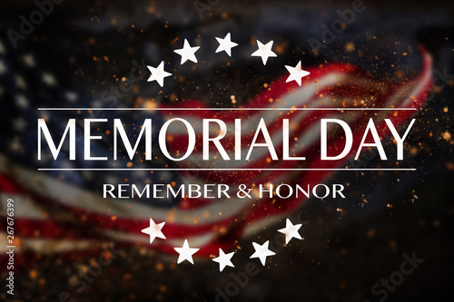 American flag with the text Memorial day. Celebration of all who served. - 267676399