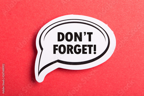 Obraz Do Not Forget Reminder Speech Bubble Isolated On Red Background - fototapety do salonu
