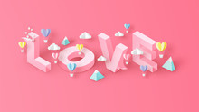 Isometric Word Design Of Love Decorated With Heart Shape Hot Air Balloon, Mountain And Cloud. Graphic Design For Valentine's Day. Paper Cut And Craft Style. Vector, Illustration.