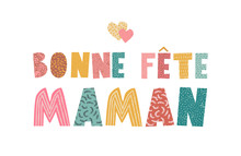Happy Mother's Day Collage With Naive Vector Lettering And French Text