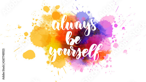 фотография  Always be youself inspirational lettering