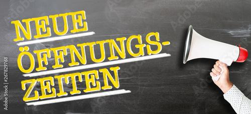 Vászonkép text NEUE ÖFFNUNGSZEITEN, German for new opening hours or changed business hours