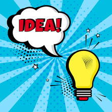 Lightbulb With White Comic Bubble With IDEA Word On Blue Background. Comic Sound Effects In Pop Art Style. Vector Illustration