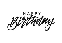 Happy Birthday Handwritten Text Lettering On White Background.