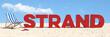 Strand Konzept mit Slogan im Sand