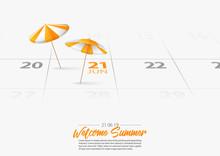 Summer Holiday. 2 Orange Wooden Beach Umbrella On The Beach. Orang Parasol Marked Date Summer Season Start On Calendar 21th June 2019. Summer Vacation Concepts. Vector Illustration.