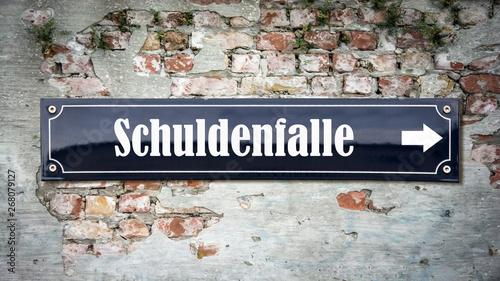 Fotografía  Schild 390 - Schuldenfalle