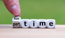 "Hand Is Turning A Dice And Changes The Word ""full-time"" To ""part-time"" (or Vice Versa)."