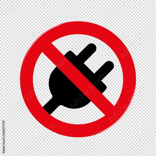 Fotomural  Forbidden Sign No Plug - Vector Illustration - Isolated On Transparent Backgroun
