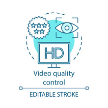 Video Quality Control Concept ...