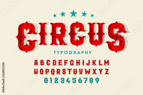 Retro style circus font, alphabet letters and numbers