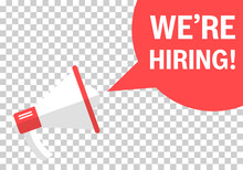 We're Hiring Icon In Transparent Style. Job Vacancy Search Vector Illustration On Isolated Background. Megaphone Announce Business Concept.