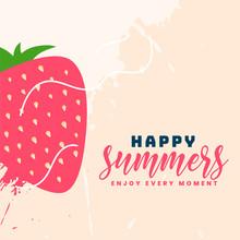 Happy Summer Strawberry Fruit ...