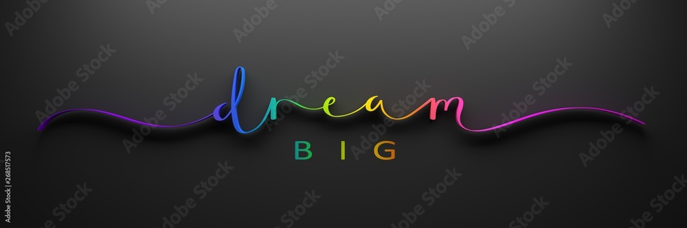 Fototapeta DREAM BIG 3D render of brush calligraphy with rainbow gradient on black background