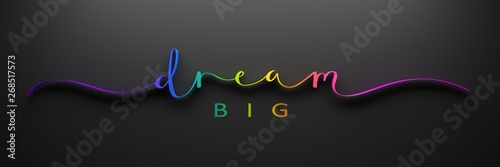Photo  DREAM BIG 3D render of brush calligraphy with rainbow gradient on black backgrou