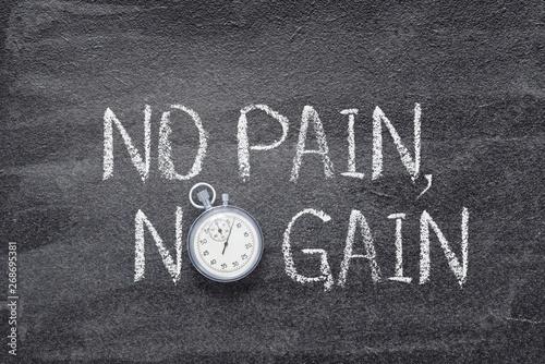 Obraz na płótnie no pain, no gain watch