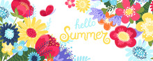 Hello Summer Background Vector With Flowers And A Butterfly. Vector Illustration With Hand Drawn Text And Flowers In Flat Style Isolated On White Background.