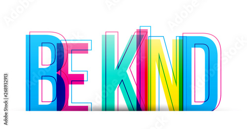 Pinturas sobre lienzo  Be Kind colorful vector text isolated on a white background
