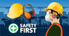 Hearing Protectors Safety First,Factory Worker, Vector Design
