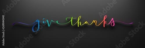 Fototapety, obrazy: 3D render of GIVE THANKS brush calligraphy banner